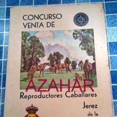 Coleccionismo de Revistas y Periódicos: CONCURSO-VENTA DE REPRODUCTORES CABALLARES, JEREZ DE LA FRONTERA,1931, 73 PAGINAS. Lote 51919787