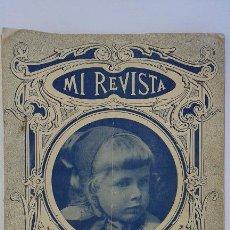 Coleccionismo de Revistas y Periódicos: ANTIGUA REVISTA MI REVISTA. AÑO 1917. USADA. Lote 51959199