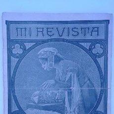 Coleccionismo de Revistas y Periódicos: ANTIGUA REVISTA MI REVISTA. JUNIO 1916. Lote 51959841