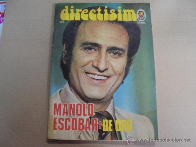 DIRECTISIMO Nº 5- MANOLO ESCOBAR - 1975 - DANN - SAVALAS - MIGUEL RIOS - JOHN VALAN PUERTA (Coleccionismo - Revistas y Periódicos Modernos (a partir de 1.940) - Otros)