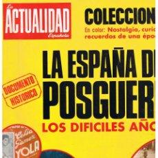Coleccionismo de Revistas y Periódicos: LA ACTUALIDAD ESPAÑOLA. 1097. LA ESPAÑA DE LA POSGUERRA. 11 ENERO 1973. (P/B9). Lote 52242216