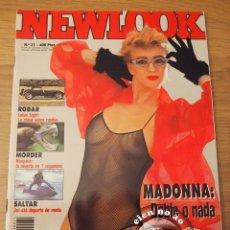 Coleccionismo de Revistas y Periódicos: NEWLOOK # 31 / 1988 ~ AZUCAR MORENO ~ MADONNA ~ IGUANAS ~ SERPIENTES ~ AUTOMOVILISMO RETRO. Lote 52293678