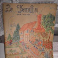 Coleccionismo de Revistas y Periódicos: LA FAMILIA. REVISTA DE LABORES PARA EL HOGAR Y MODA . Nº322. 2ª QUINCENA DE OCTUBRE, 1948. MEXICO. Lote 52302836