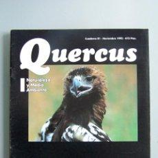 Coleccionismo de Revistas y Periódicos: REVISTA QUERCUS. CUADERNO 81. NOVIEMBRE 1992. Lote 52313903