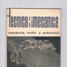 Coleccionismo de Revistas y Periódicos: REVISTA ANTIGUA TÉCNICA MECÁNICA Nº 63 ABRIL 1964 EDICIONES CEAC, S.A. BARCELONA. Lote 52557900
