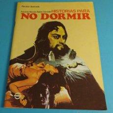 Coleccionismo de Revistas y Periódicos: HISTORIAS PARA NO DORMIR. NARCISO IBÁÑEZ SERRADOR. VOL VII- Nº 7 - JULIO 1973. Lote 52559795