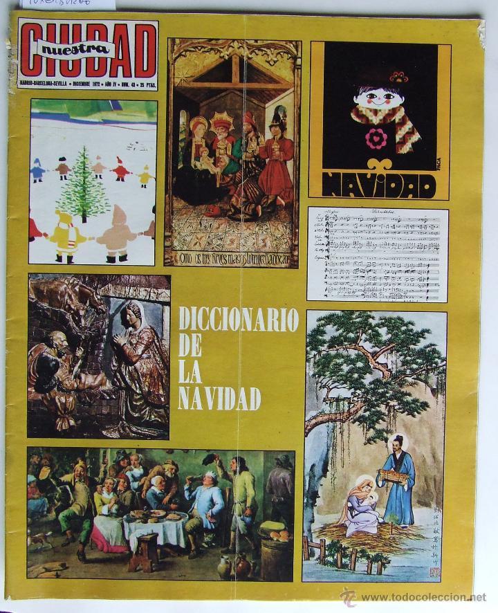 NUESTRA CIUDAD 43 NAVIDAD MANOLO SANLUCAR ELVIS PRESLEY ESCALONA EL TOBOSO MEDINA DEL CAMPO ALCARAZ (Coleccionismo - Revistas y Periódicos Modernos (a partir de 1.940) - Otros)