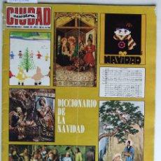 Coleccionismo de Revistas y Periódicos: NUESTRA CIUDAD 43 NAVIDAD MANOLO SANLUCAR ELVIS PRESLEY ESCALONA EL TOBOSO MEDINA DEL CAMPO ALCARAZ. Lote 52573832