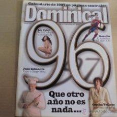 Coleccionismo de Revistas y Periódicos: DOMINICAL PERIODICO 1996- CON CALENDARIO 1997- RONALDO-ECHANOVE-LIV TYLER-VELASCO-DREW-JOSELITO. Lote 52601249
