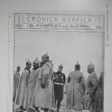 Collezionismo di Riviste e Giornali: HLN- 1914- EL KAISER EN LA GUERRA, EL EMPERADOR DE ALEMANIA A ORILLAS DEL VÍSTULA. Lote 52775268