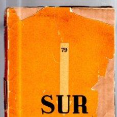 Coleccionismo de Revistas y Periódicos: REVISTA MENSUAL SUR. VICTORIA OCAMPO. ABRIL 1941. Nº 78. BUENOS AIRES. JUAN RAMON JIMENEZ, BORGES.. Lote 52809694