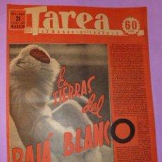 Coleccionismo de Revistas y Periódicos: TAREA. SEMANARIO DEL TRABAJO. 31 ENERO DE 1942. AÑO III. NUMERO 65. (DIVISIÓN AZUL, CINEMA, ASIA..). Lote 52889228