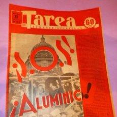 Coleccionismo de Revistas y Periódicos: TAREA. SEMANARIO DEL TRABAJO. 23 AGOSTO 1941. AÑO II. NUMERO 42.. Lote 52891817