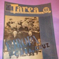 Coleccionismo de Revistas y Periódicos: TAREA. SEMANARIO DEL TRABAJO. 27 SEPTIEMBRE 1941. AÑO II. NUMERO 47.. Lote 52891838