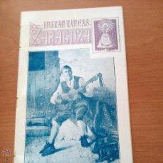 Coleccionismo de Revistas y Periódicos: CAJAL ANTIGUA Y APRECIADA REVISTA 1899 INSTANTÁNEAS.- ZARAGOZA. RARO FORMATO. Lote 52968029
