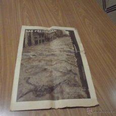 Coleccionismo de Revistas y Periódicos: LAS PROVINCIAS - HISTÓRICO NÚMERO 14 DE OCTUBRE DE 1957 - RIADA DE VALENCIA.. Lote 52980474