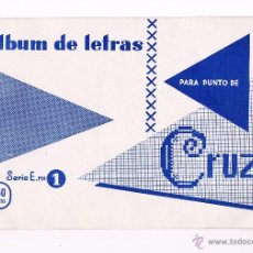 Coleccionismo de Revistas y Periódicos: REVISTA ALBÚM DE LETRAS PARA PUNTO DE CRUZ SERIE E Nº 1 ANTIGUA. Lote 53019070