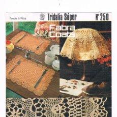 Coleccionismo de Revistas y Periódicos: LOTE 6 FOLLETOS TRIDALIA SÚPER FABRA COATS Nº 250 251 252 253 254 255 ANTIGUOS 1978. Lote 53019170