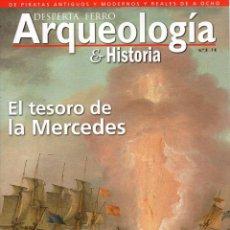 Coleccionismo de Revistas y Periódicos: DESPERTA FERRO ARQUEOLOGIA & HISTORIA N. 3 - EN PORTADA: EL TESORO DE LA MERCEDES (NUEVA). Lote 172022718