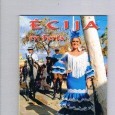 Coleccionismo de Revistas y Periódicos: REVISTA ÉCIJA EN FERIA SEPTIEMBRE 2015 ROSARIO CANO BERSABÉ GRÁFICAS BERSABÉ. Lote 53339956