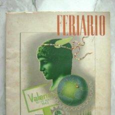 Coleccionismo de Revistas y Periódicos: FERIARIO.VALENCIA 1942.XX FERIA MUESTRARIO INTERNACINAL.335. Lote 68172621