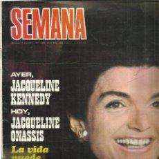 Coleccionismo de Revistas y Periódicos: REVISTA SEMANA. AGOSTO. 1969. Nº 1533. JACQUELINE ONASSIS. ANA KARINA. SARA MONTIEL. SOFIA LOREN. Lote 53460696