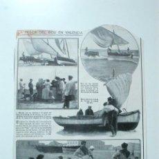 Coleccionismo de Revistas y Periódicos: HOJA REVISTA ORIGINAL 1913. LA PESCA DEL BOU EN VALENCIA. Lote 53472553