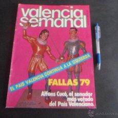 Coleccionismo de Revistas y Periódicos: REVISTA VALENCIA SEMANAL : FALLAS 79 - MARZO 1979. Lote 53510629