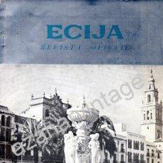 Coleccionismo de Revistas y Periódicos: ECIJA, REVISTA DE FERIA DE SAN MIGUEL, 1965,94 PAGINAS. Lote 53517472