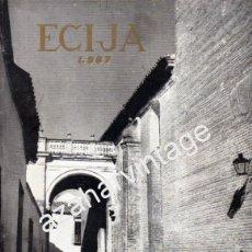 Coleccionismo de Revistas y Periódicos: ECIJA, REVISTA DE FERIA DE SAN MIGUEL, 1967,110 PAGINAS. Lote 53517503