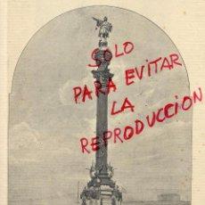 Coleccionismo de Revistas y Periódicos: BARCELONA 1888 MONUMENTO A COLON HOJA REVISTA. Lote 53576222