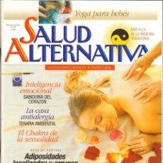 Coleccionismo de Revistas y Periódicos: REVISTA SALUD ALTERNATIVA - YOGA PARA BEBES Nº. 47 . Lote 53743825