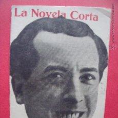 Coleccionismo de Revistas y Periódicos: EDUARDO ZAMACOIS.-LOS ULTIMOS CAPITULOS.-LA NOVELA CORTA.-NOVELA.-AÑO 1916.. Lote 53773459