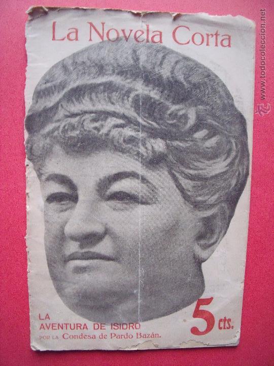 EMILIA PARDO BAZAN.-LA AVENTURA DE ISIDRO.-LA NOVELA CORTA.-NOVELA.-AÑO 1916. (Coleccionismo - Revistas y Periódicos Antiguos (hasta 1.939))