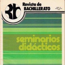 Coleccionismo de Revistas y Periódicos: REVISTA DE BACHILLERATO. Nº 6. ABRIL-JUNIO 1978. SEMINARIOS DIDÁCTICOS. TÉCNICAS DE TRABAJO INTELECT. Lote 53784937