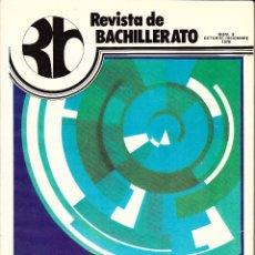 Coleccionismo de Revistas y Periódicos: REVISTA DE BACHILLERATO. Nº 8. OCTUBRE-DICIEMBRE 1978. LOS PREMIOS DE BACHILLERATO.. Lote 53784970