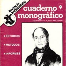 Coleccionismo de Revistas y Periódicos: REVISTA DE BACHILLERATO. ABRIL-JUNIO 1982. MONOGRÁFICO EN EL BICENTENARIO DE ANDRÉS BELLO.. Lote 53785007
