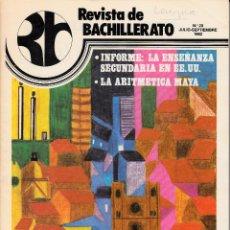 Coleccionismo de Revistas y Periódicos: REVISTA DE BACHILLERATO. Nº 23 JULIO-SEPTIEMBRE 1982. LA ARITMÉTICA MAYA.. Lote 53785039
