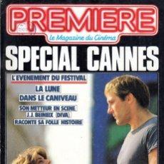 Coleccionismo de Revistas y Periódicos: PREMIERE. REVISTA CIEN FRANCES. NUM 74. MAYO 1983 ESPECIAL FESTIVAL DE CANNES. Lote 53836904