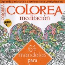 Coleccionismo de Revistas y Periódicos: COLOREA MEDITACION N. 1 - 64 MANDALAS PARA COLOREAR (NUEVA). Lote 115115634