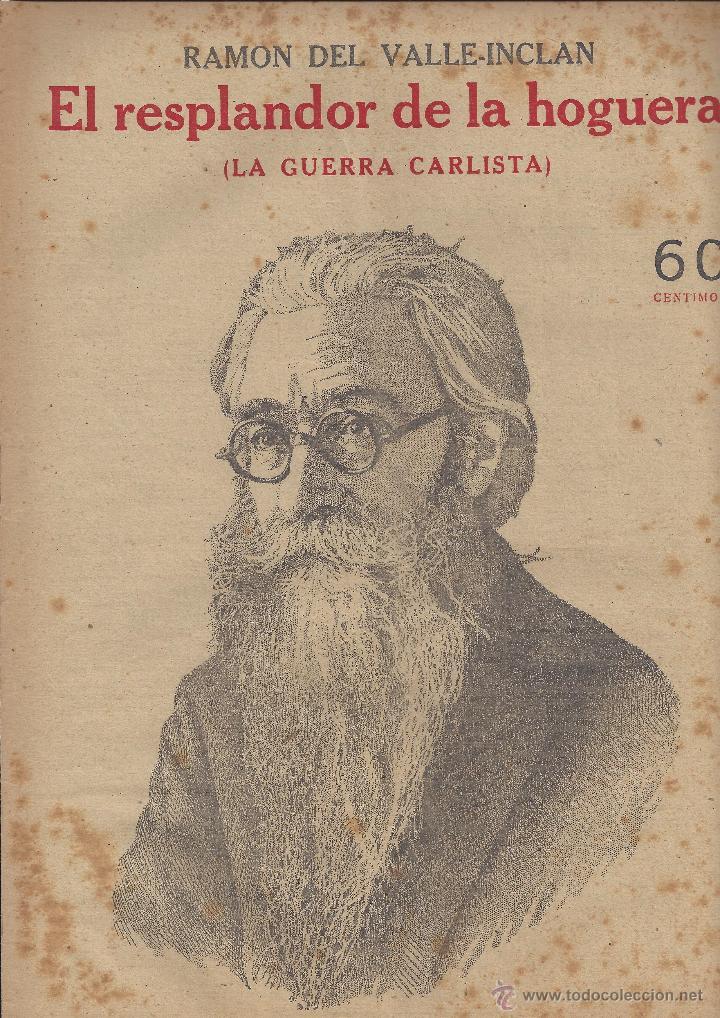NOVELAS Y CUENTOS. EL RESPLANDOR DE LA HOGUERA. RAMON DEL VALLE INCLÁN. AÑOS 30 (Coleccionismo - Revistas y Periódicos Antiguos (hasta 1.939))