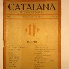 Coleccionismo de Revistas y Periódicos: CATALANA REVISTA SETMANAL. ABRIL 1918. Nº 4. Lote 54005110