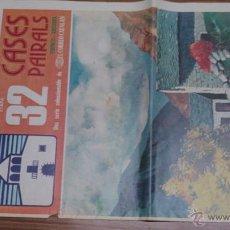 Coleccionismo de Revistas y Periódicos: CASES PAIRALS COLECCIONABLE DEL CORREO CATALAN ETAPA 32. Lote 54032259