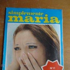 Coleccionismo de Revistas y Periódicos: SIMPLEMENTE MARIA N 11 COLECCIONABLE , ANTIGUA FOTONOVELA. Lote 54074986