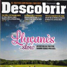 Coleccionismo de Revistas y Periódicos: DESCOBRIR CATALUNYA. Nº 158, 07-2011. REVISTA MENSUAL O BIMESTRAL. EN CATALÀ. Lote 54104031
