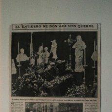 Coleccionismo de Revistas y Periódicos: HOJA DE REVISTA ORIGINAL 1908. EL ENTIERRO DE DON AGUSTÍN QUEROL PASEO CISNE MADRID. Lote 54111264