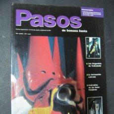 Coleccionismo de Revistas y Periódicos: REVISTA PASOS DE SEMANA SANTA. Nº 15. 2001 JULIO AGOSTO SEPTIEMBRE. Lote 54211924