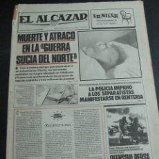 Coleccionismo de Revistas y Periódicos: PERIODICO EL ALCAZAR 24 JULIO 1983. GRAN CARTEL VALENTINA. JORGE SANZ. Lote 54227804