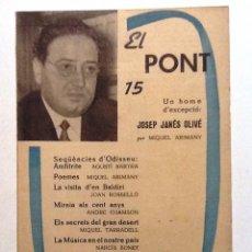 Coleccionismo de Revistas y Periódicos: EL PONT Nº 15. EDITORIAL ARIMANY. Lote 54368074