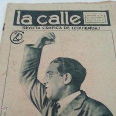 Coleccionismo de Revistas y Periódicos: REVISTA LA CALLE. N 20. JUNIO 1931. HISTORICO, NOMBRAMIENTO LUIS COMPANYS DIRECTOR. VER FOTOS. Lote 54500273